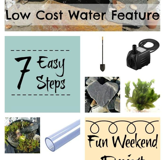 7 Easy Steps – How To Build A Low Cost Water Feature